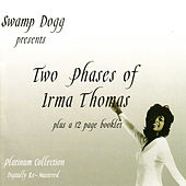 Two Phases of Irma Thomas von Irma Thomas