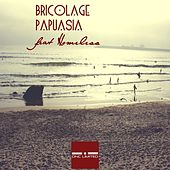 Papuasia by Bricolage