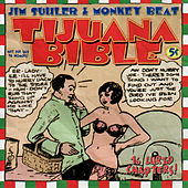 Tijuana Bible by Jim Suhler & Monkey Beat
