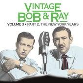 Vintage Bob & Ray Vol. 3 Disc 2 by Bob and Ray