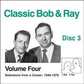 Classic Bob & Ray Vol. 4 Disc 3 by Bob and Ray