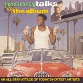 Money Talks (Soundtrack) by Various Artists