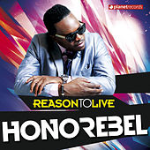 Reason To Live (Remixes) by Honorebel