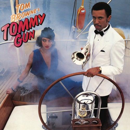 Tommy Gun (Bonus Track Version) by Tom Browne