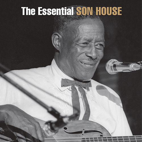 The Essential Son House: The Columbia Years by Son House