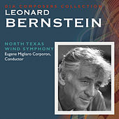 Composer's Collection: Leonard Bernstein by conductor Eugene Migliaro Corporon