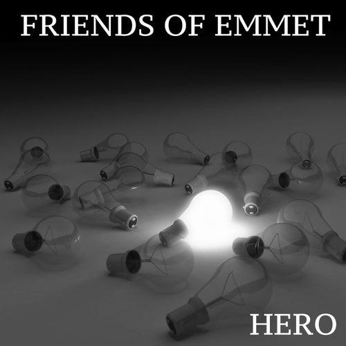 Hero by Friends of Emmet