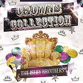Crowns Collection von The Isley Brothers