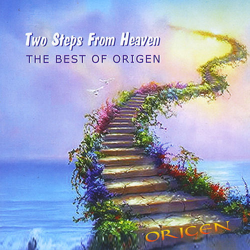 Two Steps From Heaven: The Best Of Origen 1996-2013 by Origen