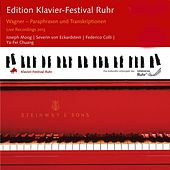 Edition Ruhr Piano Festival 2013: Wagner - Paraphrases and Transcriptions by Various Artists
