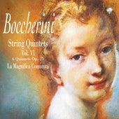 Boccherini: String Quintets, Vol. 6 by La Magnifica Comunità