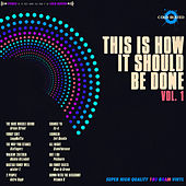 This Is How It Should Be Done, Vol. 1 by Various Artists