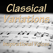 Classical Variations by Inspirational Voices