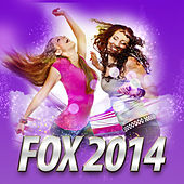 Fox 2014 by Various Artists