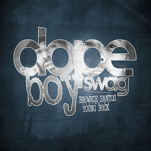 Dope Boy Swag by Young Buck