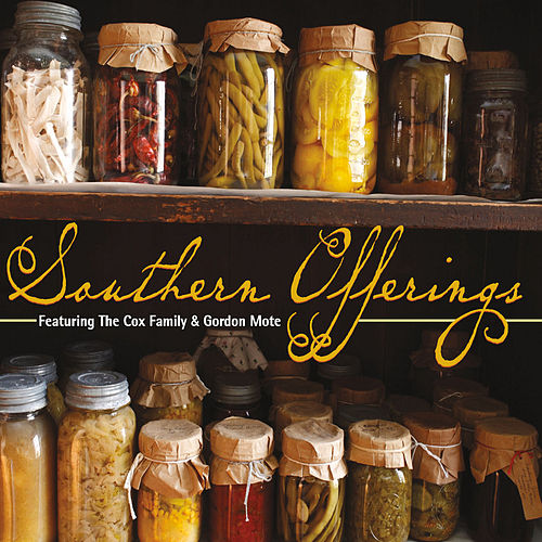 Southern Offerings by First Gospel Hour
