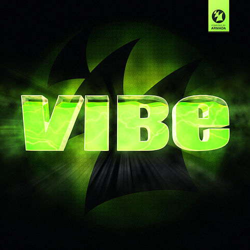 VIBE - Powered by Armada Music by Various Artists