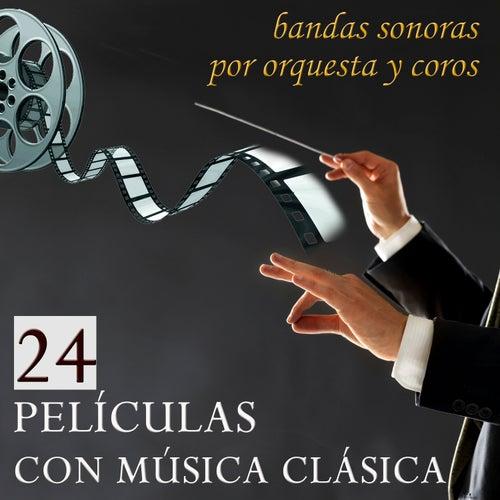 24 Películas con Música Clásica. Bandas Sonoras por Orquesta y Coros by Film Classic Orchestra Oscars Studio