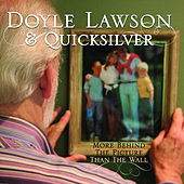 More Behind the Picture than the Wall by Doyle Lawson