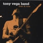 Then & Now by Tony Vega