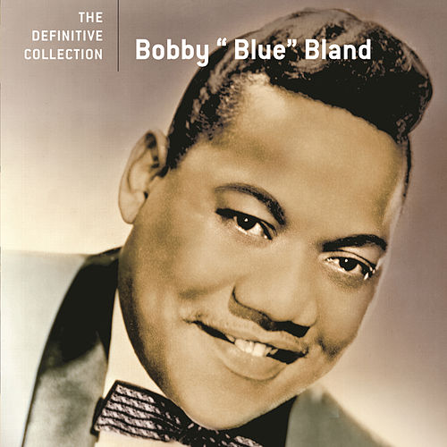 The Definitive Collection by Bobby Blue Bland