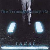 Radar by Transmissionary Six
