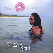 My Naked Soul by Terisa Griffin