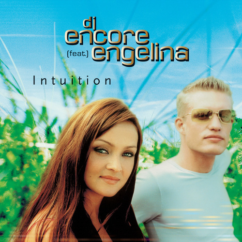 Intuition by DJ Encore