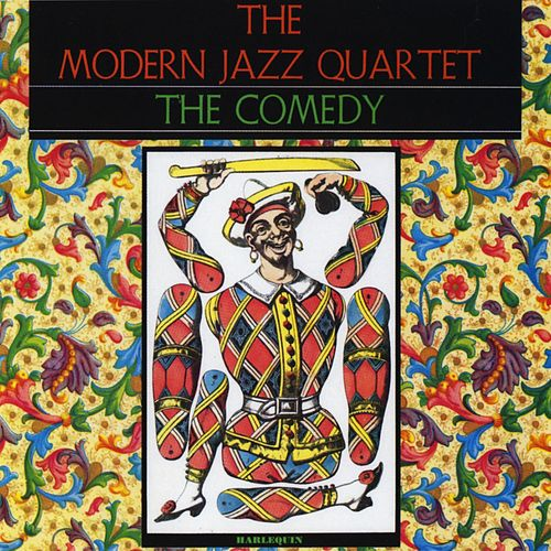 The Comedy by Modern Jazz Quartet