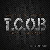 T.C.O.B. (feat. CwDa3rd) - Single by Sand