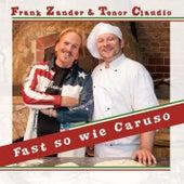Fast so wie Caruso by Frank Zander