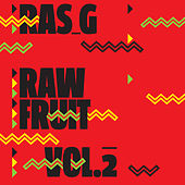 Raw Fruit Vol. 2 by Ras G