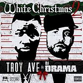 White Christmas 2 by Troy Ave