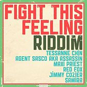 Fight This Feeling Riddim - EP by Various Artists