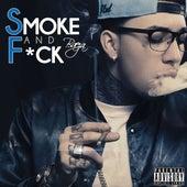 Smoke and F*ck - Single by Baeza