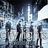 City Lights by MissionSix