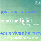 Tchaikovsky: Romeo and Juliet, Fantasy Overture by London Philharmonic Orchestra