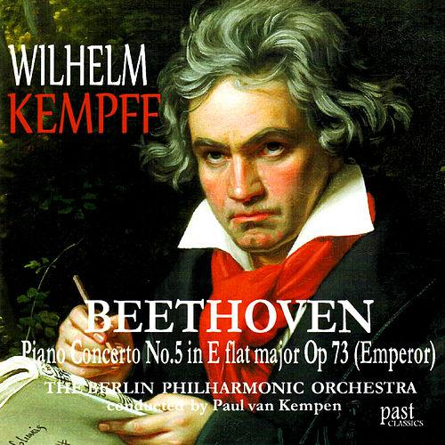 Beethoven: Piano Concerto No. 5 in E Flat Major, Op. 73, 'Emperor' by Berlin Philharmonic Orchestra