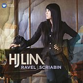 HJ Lim plays Ravel & Scriabin by Hj Lim
