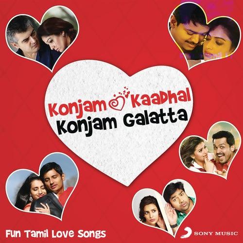Konjam Kaadhal Konjam Galatta by Various Artists