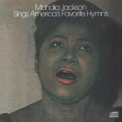 Sings America's Favorite Hymns by Mahalia Jackson