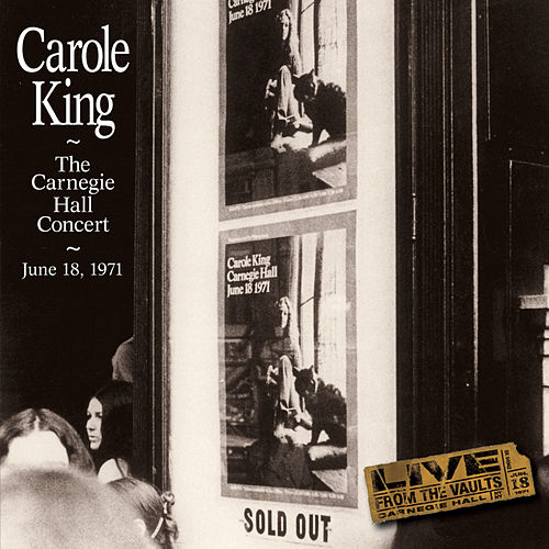 The Carnegie Hall Concert by Carole King