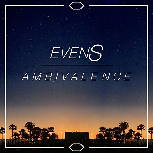 Ambivalence EP by The Evens