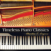 Timeless Piano Classics by Charles T. Cozens