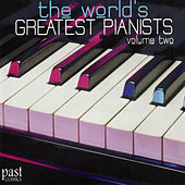 The World's Greatest Pianists, Volume Two by Various Artists
