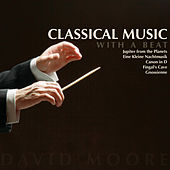 Classical Music With a Beat by David Moore