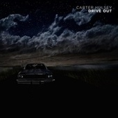 Drive Out by Carter  Hulsey