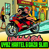 Wickedest Ride - Single by VYBZ Kartel