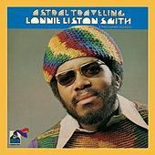 Astral Traveling by Lonnie Liston Smith