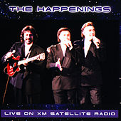 Live On Xm Satellite Radio by The Happenings